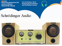 Schrödinger Audio, success in  HKTDC Hong Kong Electronics Fair 2015 (Autumn Edition)